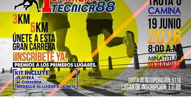 Ayuntamiento de Minatitlán, invita a participar en la Primera Carrera Técnica 88